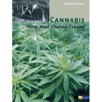 Cannabis - Hanf Hemp Chanvre Canamo