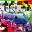 1200 Mics live in Brazil!