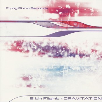 8th Flight - Gravitation