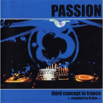 DJ Bim - Passion - Third Concept In Trance