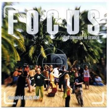 DJ Bim - Focus - 2nd Concept In Trance