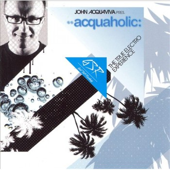 acquaholic - The True Electro Experience