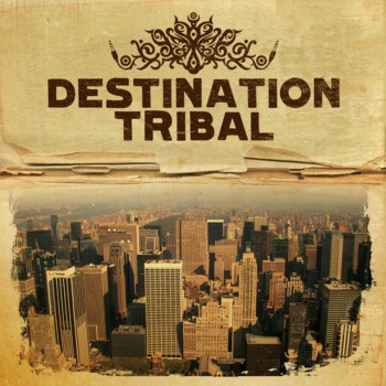 DESTINATION TRIBAL
