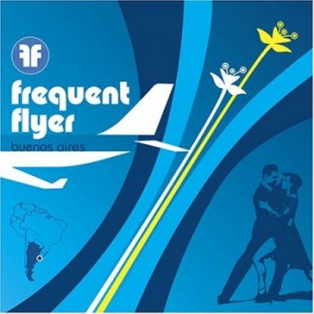 Frequent Flyer - Buenos Aires