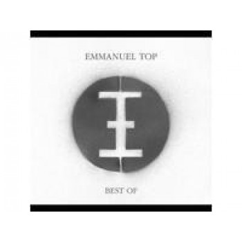 Emmanuel Top - Best of