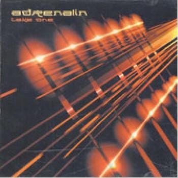 Adrenalin - Take One