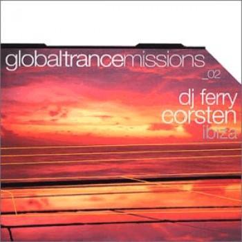 DJ Ferry Corsten - Global Trance Missions 02: Ibiza