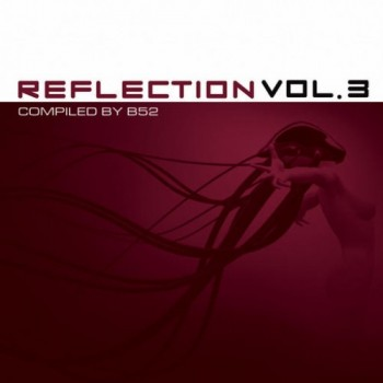 B52 - Reflection Vol. 3
