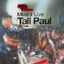 Tall Paul - Mixed Live: Giant, Los Angeles